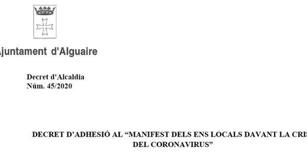 """Adhesió de l'Ajuntament d'Alguaire al """"MANIFEST DELS ENS LOCALS DAVANT LA CRISI DEL CORONAVIRUS"""""""